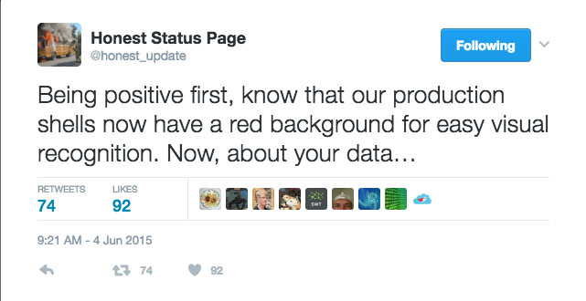Being positive first, know that our production shells now have a red background for easy visual recognition. Now, about your data...